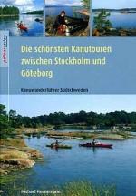 Die schönsten Kanutouren zwischen Göteborg und Stockholm