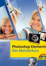 Photoshop Elements 9 - Der Meisterkurs