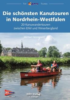 Cover des Kanuführers die schönsten Kanutouren in Nordrhein-Westfalen